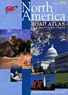 AAA Road Atlas North America by AAA