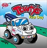 Drake, Aaron: Towty's First Day (Towty Board Books)
