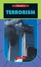 Terrorism (Disasters) by Ann Weil