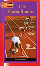 The Fastest Runner by Eleanor Robins
