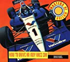 How to Drive an Indy Race Car (Masters of…