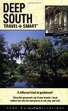 Travel Smart: Deep South by Dan Thalimer