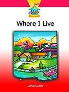 Where I Live by Daniel Swartz