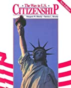 Way to U. S. Citizenship by Margret W.…