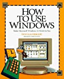 Hergert, Douglas: How to Use Windows