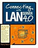 Nance, Barry: Connecting with LAN Server 4.0