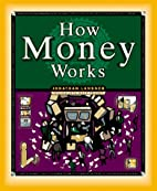 How Money Works (How It Works Series) by…