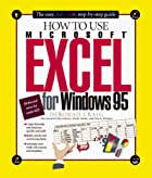 How to Use Excel 95 by Deborah Craig