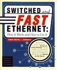 Breyer, Robert: Switched and Fast Ethernet: How It Works and How to Use It