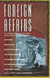 Huffhines, Kathy Shulz: Foreign Affairs: The National Society of Film Critics&#39; Video Guide to Foreign Films
