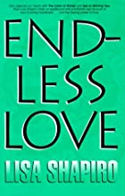 Endless Love by Lisa Shapiro