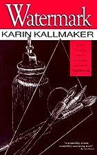 Watermark by Karin Kallmaker