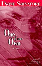 One of Our Own: A Novel by Diane Salvatore