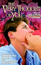 The Very Thought of You: Erotic Love Stories…