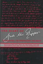 The Diary of Jack the Ripper by Shirley…