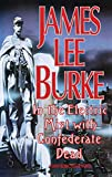 Burke, James Lee: In the Electric Mist With Confederate Dead