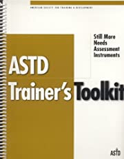 ASTD's Trainers Toolkit: Still More Needs…