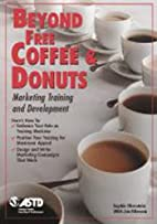 Beyond Free Coffee & Donuts by Sophie…