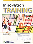 Innovation Training (ASTD Trainer's…