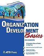 Organization Development Basics (ASTD…