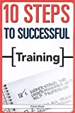 Biech, Elaine: 10 Steps to Successful Training