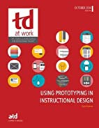 Using Prototyping in Instructional Design…
