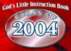 Honor Books: God's Little Instruction Book: Class of 2004