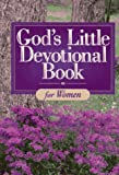 Honor Books Publishing Staff: God's Little Devotional Book for Women