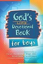 God's Little Devotional Book for Boys…