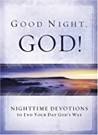 Good Night, God: Night Time Devotions to End…