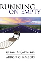 Running on Empty by Arron Chambers