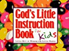 God's Little Instruction Book for Kids:…