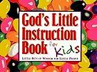 God's Little Instruction Book for Kids:…