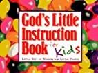 God's Little Instruction Book for Kids by…