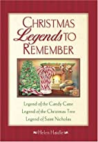 Christmas Legends to Remember by Helen…