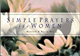 Boa, Kenneth: Simple Prayers for Women
