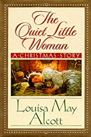 The Quiet Little Woman: Tilly's Christmas,…