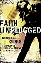 Faith Unplugged: Girls by David C Cook