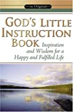 Honor Books: God's Little Instruction Book: Inspirational on How to Live a Happy and Fulfilled Life