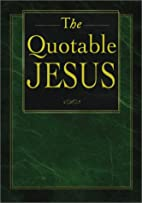 The Quotable Jesus by Honor Books