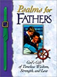 [???]: Psalms for Fathers: God's Gift of Endless Love, Joy, and Encouragement