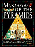 Millard, Anne: The Pyramids: The Latest Secrets Revealed in the Light of Recent Scientific Discoveries