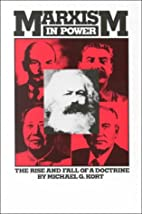 Marxism In Power by Michael Kort
