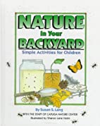 Nature In Your Backyard, Pb by Susan S. Lang