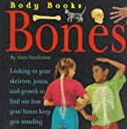 Bones (Body Books) by Anna Sandeman