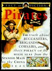 Fact Or Fiction: Pirates by Stewart Ross