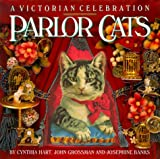 Hart, Cynthia: Parlor Cats: A Victorian Celebration