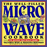 Wise, Victoria: The Well-Filled Microwave Cookbook