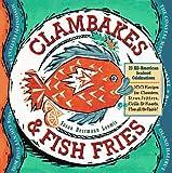 Loomis, Susan Herrmann: Clambakes & Fish Fries