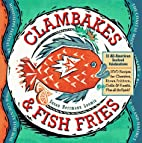 Clambakes & Fish Fries by Susan Herrmann…